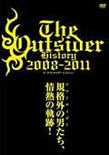 THE OUTSIDER HISTORY 2008-2011