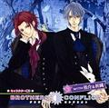 3 with侑介&祈織 ドラマCD BROTHERS CONFLICT