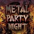 METAL PARTY NIGHT