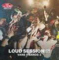 VANS COMPILATION LOUD SESSION!!!! VANS × BANDS 2