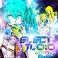 ELECTLOID feat. 初音ミク