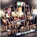 Westup-TV DVD-MIX 06 mixed by DJ FILLMORE & NEW GENERATIONS【Disc.1&Disc.2】