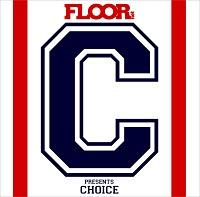 "FLOORnet presents ""CHOICE"