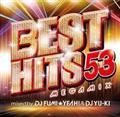 BEST HITS 53 Megamix mixed by DJ FUMI★YEAH! & DJ YU-KI