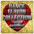 DANCE FLAVOR COLLECTION vol.1 party mix
