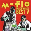 m-flo inside -WORKS BEST 5-