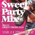 Ultimate DJ!-Sweet Party Mix!-