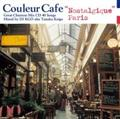 "Couleur Cafe ""Nostalgique Paris"""