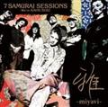 7 SAMURAI SESSIONS-We're KAVKI BOIZ-(通常盤)