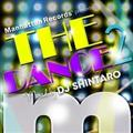 "Manhattan Records Presents""The Dance!!2""mixed by DJ SHINTARO"