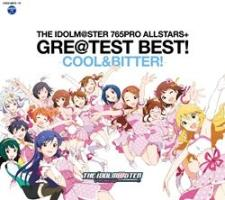 THE IDOLM@STER 765PRO ALLSTARS+ GRE@TEST BEST! -COOL&BITTER!-/THE IDOLM@STERの画像・ジャケット写真