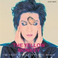 THE NIGHT SNAILS AND PLASTIC BOOGIE/THE YELLOW MONKEYの画像・ジャケット写真