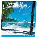 Light Mellow ~ Dream