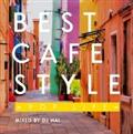 BEST CAFE STYLE -POP LIFE- MIXED BY DJ HAL-