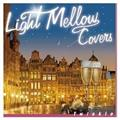 Light Mellow Covers~Twinkle