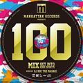 (TSUTAYA限定)Manhattan Records Presents THE DANCE!! 100 MIX mixed by DJ ROC THE
