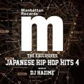 MANHATTAN RECORDS THE EXCLUSIVES JAPANESE HIPHOP HITS VOL.4 MIXED BY DJ HAZIME