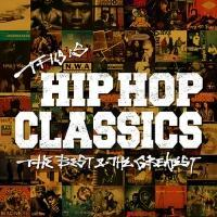 THIS IS HIP HOP CLASSICS THE BEST & THE GREATEST【Disc.1&Disc.2】/オムニバスの画像・ジャケット写真