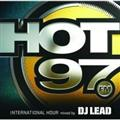 HOT97 INTERNATIONAL HOUR mixed by DJ LEAD