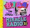 Miracle Radio -2.5kHz-vol.2