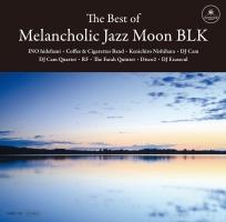 The Best of Melancholic Jazz Moon BLK