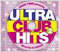 SHOW TIME presents ULTRA CLUB HITS 2 Mixed By DJ SHUZO