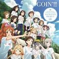 【MAXI】THE IDOLM@STER CINDERELLA GIRLS ANIMATION PROJECT 08 GOIN'!!!(通常盤)(マキシシングル