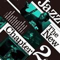 Jazz The New Chapter 2