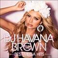 DJ HAVANA BROWN|CLUB MIX|BEST MEGA HITS
