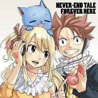 【MAXI】NEVER-END TALE/FOREVER HERE -FAIRY TAIL EDITION-(マキシシングル)/小林竜之/鈴木このみの画像・ジャケット写真