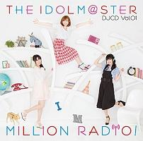 THE IDOLM@STER MILLION RADIO! DJCD Vol.01(通常盤)/THE IDOLM@STER/ラジオCDの画像・ジャケット写真