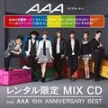 "レンタル限定 MIX CD from""AAA 10th ANNIVERSARY BEST"""