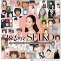 We Love SEIKO -35th Anniversary 松田聖子究極オールタイムベスト 50 Songs-(通常盤)【Disc.1&Disc.2】