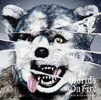 The World's On Fire(通常盤)/MAN WITH A MISSIONの画像・ジャケット写真