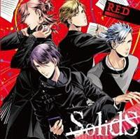 SolidS ユニットソングシリーズ COLOR [-RED-]/TSUKIPRO THE ANIMATION/SolidSの画像・ジャケット写真