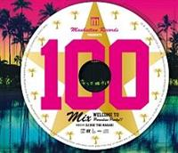 (TSUTAYA限定)Manhattan Records presents 100 MIX WELCOME TO Paradise Party!! MIXE/オムニバスの画像・ジャケット写真