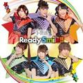 【MAXI】Ready Smile!!(マキシシングル)