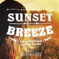 SUNSET BREEZE WITH SOOTHING GUITAR SONGS mixed by DJ HASEBE