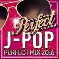 J-POP PERFECT MIX 2016