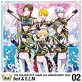 【MAXI】THE IDOLM@STER SideM 2nd ANNIVERSARY DISC 02(マキシシングル)
