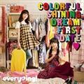 Colorful Shining Dream First Date(ハート)(通常盤)