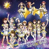 THE IDOLM@STER LIVE THE@TER FORWARD 03 Starlight Melody/THE IDOLM@STER MILLIONLIVE!の画像・ジャケット写真