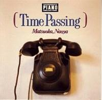 TIME PASSING (PASSIONATE PIANO COLLECTION Vol.II)/松岡直也の画像・ジャケット写真
