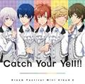 Catch Your Yell!!