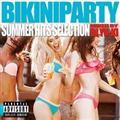 BIKINI PARTY -SUMMER HITS SELECTION-