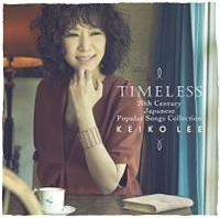 Timeless 20th Century Japanese Popular Songs Collection/ケイコ・リーの画像・ジャケット写真