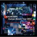 RADWIMPS LIVE ALBUM Human Bloom Tour 2017