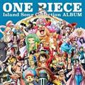 ONE PIECE Island Song Collection ALBUM
