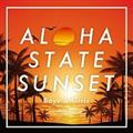 ALOHA STATE SUNSET~boys&girls~