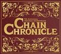 CHAIN CHRONICLE 5th Anniversary ORIGINAL SOUNDTRACK【Disc.1&Disc.2】